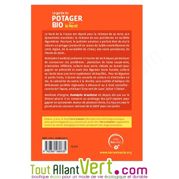 Le Guide Du Potager Bio Dans Le Nord Pas Calais Et Picardie Achat Vente écologique Acheter Sur Toutallantvertcom